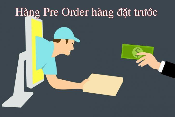 hàng pre-order là gì