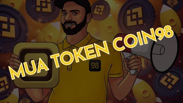 Mua token Coin98 ở đâu